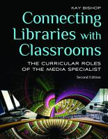 Connecting Libraries with Classrooms  The Curricular Roles of the Media Specialist  2nd Edition PDF