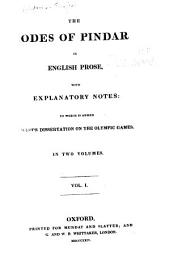 The Odes of Pindar in English Prose: Volumes 1-2