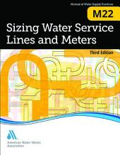 Sizing Water Service Lines and Meters, Third Edition (M22)