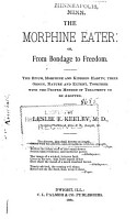 The Morphine Eater  Or  From Bondage to Freedom PDF