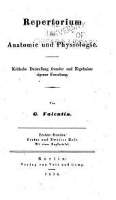 Repertorium für Anatomie und Physiologie: kritische Darstellung fremder und Ergebnisse eigener Forschung, Band 1