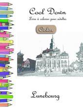 Cool Down [Color] - Livre à colorier pour adultes: Lunebourg