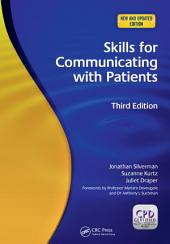 Skills for Communicating with Patients, 3rd Edition: Edition 3
