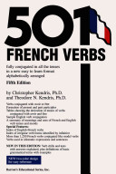 Five Hundred and One French Verbs Fully Conjugated in All the Tenses and Moods in a New Easy to learn Format PDF