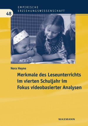 Merkmale des Leseunterrichts im vierten Schuljahr im Fokus videobasierter Analysen PDF