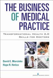 The Business of Medical Practice PDF