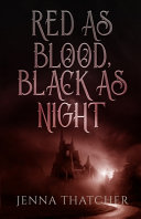 Red As Blood, Black As Night