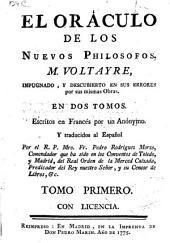 El oráculo de los nuevos Philosofos: M. Voltayre impugnado y descubierto en sus errores por sus mismas obras : en dos tomos