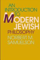 Introduction to Modern Jewish Philosophy  An PDF