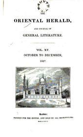 The Oriental Herald: Volume 15