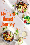 My Plant Based Journey Book