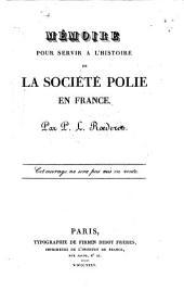 Mémoire pour servir à l'histoire de la société polie en France