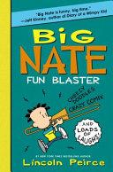 Big Nate: Fun Blaster