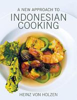 A New Approach to Indonesian Cooking PDF