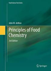 Principles of Food Chemistry: Edition 3