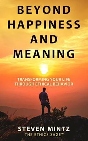 Beyond Happiness and Meaning PDF