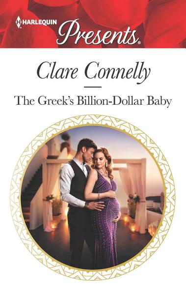 The Greek's Billion-Dollar Baby