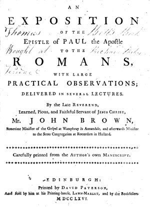An Exposition of the Epistle of Paul the Apostle to the Romans