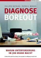Diagnose Boreout: Warum Unterforderung im Job krank macht