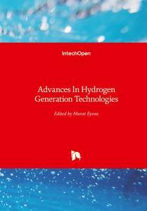 Advances In Hydrogen Generation Technologies