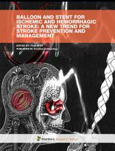 Balloon and Stent for Ischemic and Hemorrhagic Stroke  A New Trend for Stroke Prevention and Management PDF