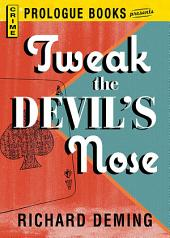 Tweak the Devil's Nose