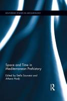 Space and Time in Mediterranean Prehistory PDF