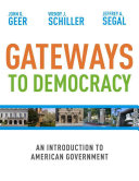Gateways to Democracy  An Introduction to American Government