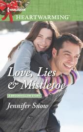 Love, Lies & Mistletoe