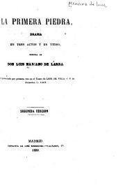 La primera piedra: drama en tres actos y en verso