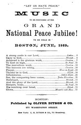 Music to be Performed at the Grand National Peace Jubilee  PDF