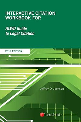 Interactive Citation Workbook for ALWD Guide to Legal Citation PDF