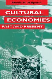 Cultural Economies Past and Present