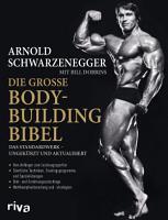 Die gro  e Bodybuilding Bibel PDF