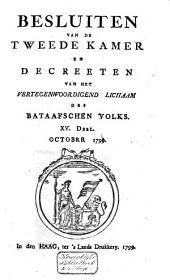 Besluiten van de Tweede Kamer en decreeten van het Vertegenwoordigend Lichaam des Bataafschen Volks: Volume 8