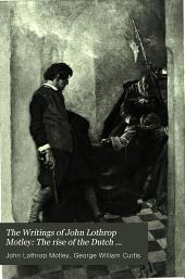 The rise of the Dutch republic. 5 v