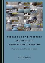 Pedagogies of Difference and Desire in Professional Learning