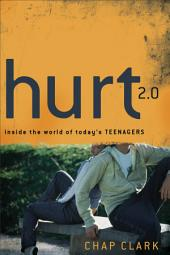 Hurt 2.0 (): Inside the World of Today's Teenagers