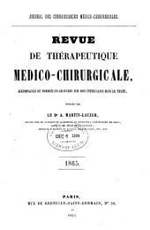Revue de thérapeutique médico-chirurgicale: Volume1865