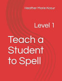 Teach a Student to Spell