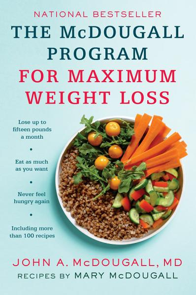 Download The Mcdougall Program for Maximum Weight Loss Book