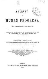 A Survey of Human Progress, Towards Higher Civilization ...