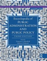 Encyclopedia of Public Administration and Public Policy   5 Volume Set PDF