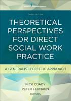 Theoretical Perspectives for Direct Social Work Practice  Third Edition PDF