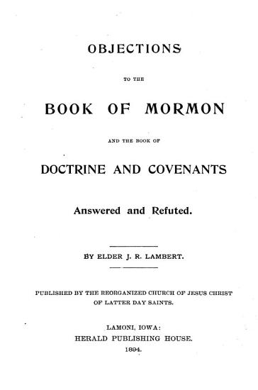 Objections to the Book of Mormon and the Book of Doctrine and Covenants Answered and Refuted PDF
