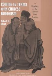 Coming to Terms With Chinese Buddhism: A Reading of the Treasure Store Treatise