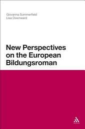 New Perspectives on the European Bildungsroman