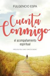 Cuenta conmigo: El acompañamiento espiritual