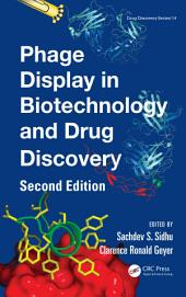 Phage Display In Biotechnology and Drug Discovery, Second Edition: Edition 2