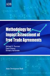 Methodology for Impact Assessment of Free Trade Agreements